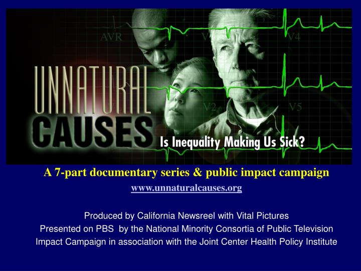 A 7-part documentary series & public impact campaign