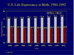 u s life expectancy at birth 1984 1992