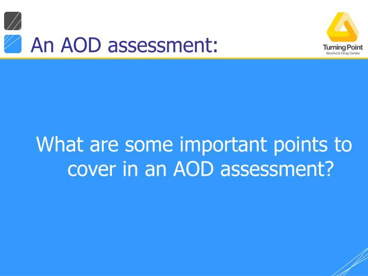 An AOD assessment:
