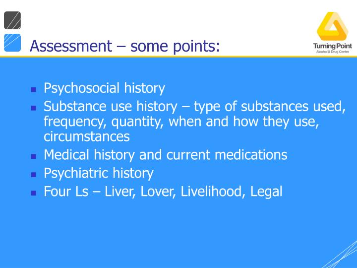 Assessment – some points: