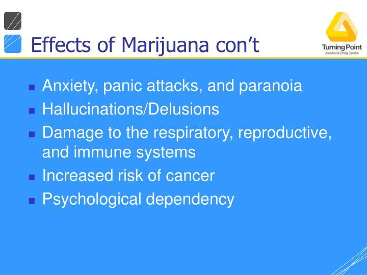 Effects of Marijuana con't