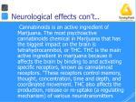 neurological effects con t