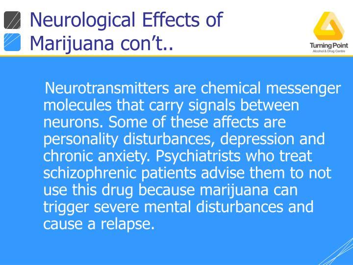 Neurological Effects of Marijuana con't..