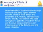 neurological effects of marijuana con t