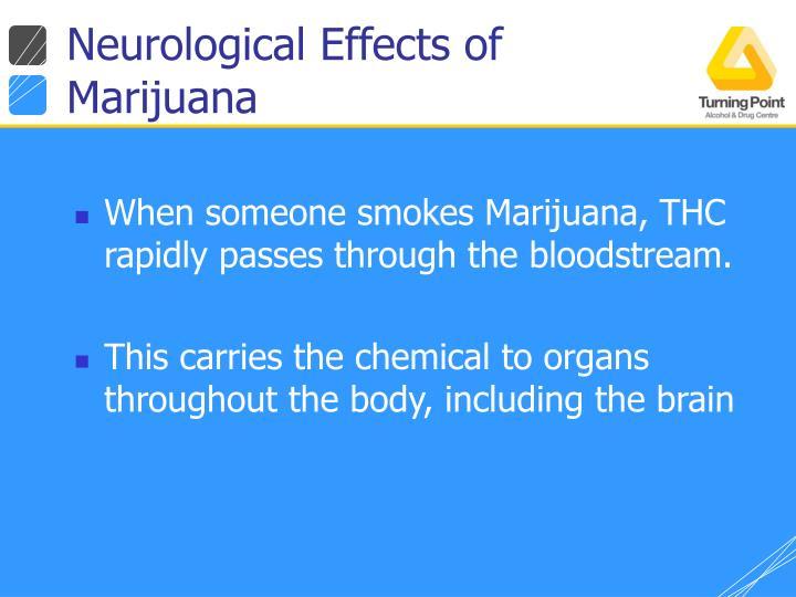 Neurological Effects of Marijuana