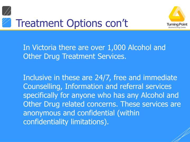 Treatment Options con't