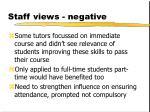 staff views negative1