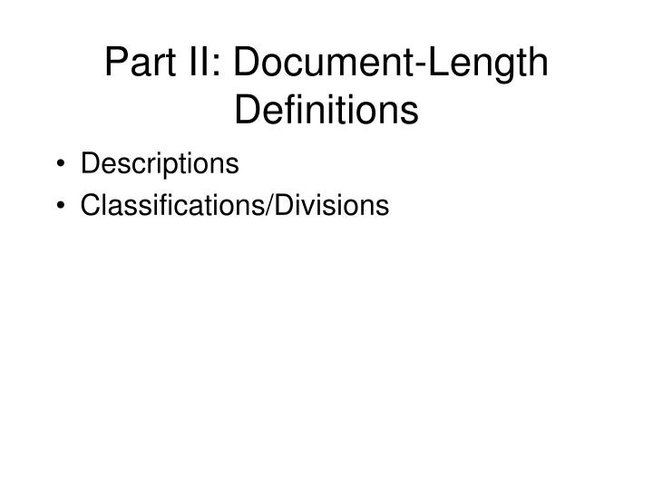 Part II: Document-Length Definitions