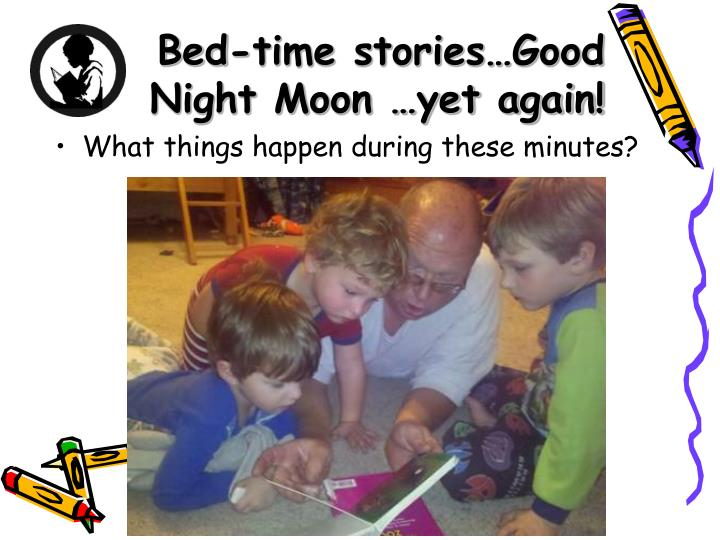 Bed-time stories…Good Night Moon …yet again!