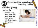 create positive experiences involving talking