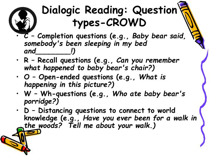 Dialogic Reading: Question types-CROWD