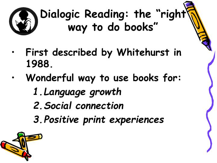 """Dialogic Reading: the """"right way to do books"""""""