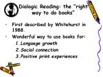 dialogic reading the right way to do books