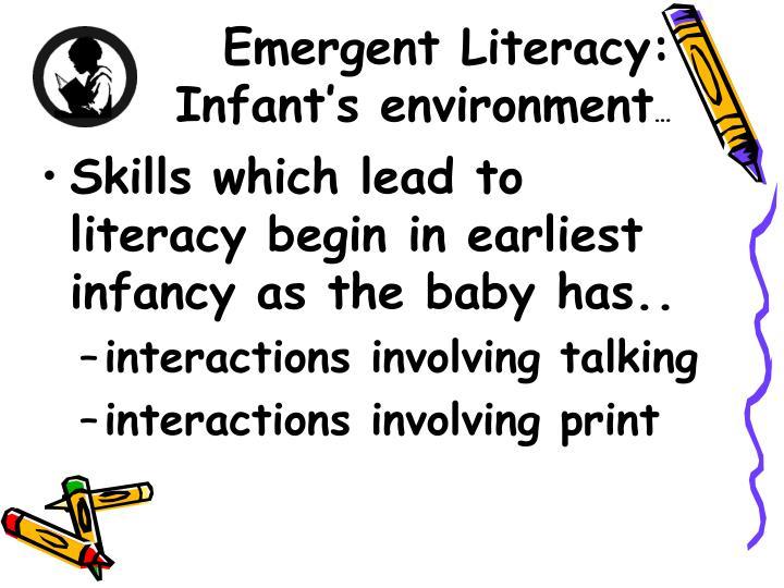 Emergent Literacy: Infant's environment