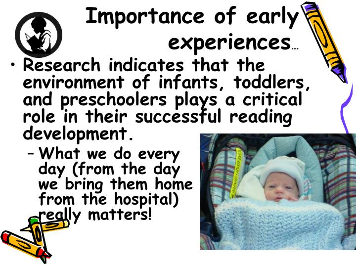 Importance of early experiences