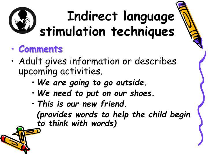 Indirect language stimulation techniques