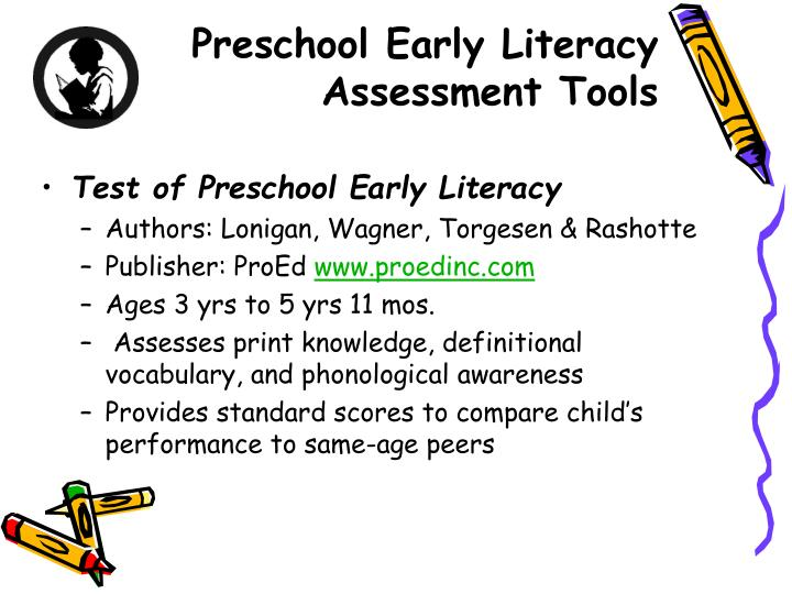 Preschool Early Literacy Assessment Tools