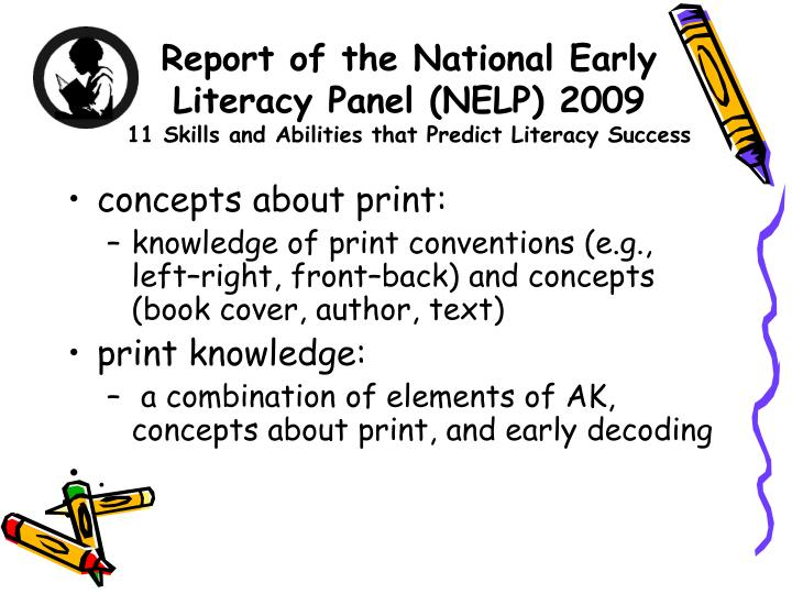 Report of the National Early Literacy Panel (NELP) 2009