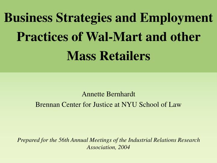 Business strategies and employment practices of wal mart and other mass retailers