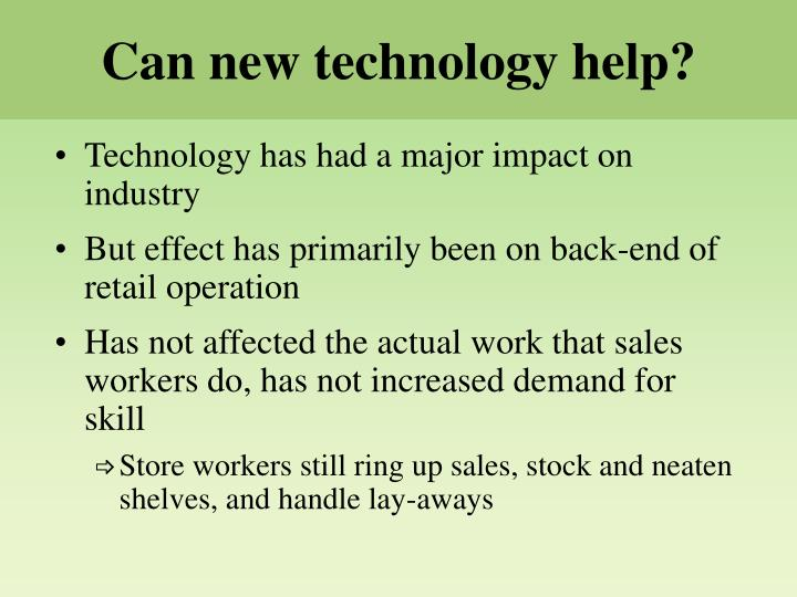 Can new technology help?