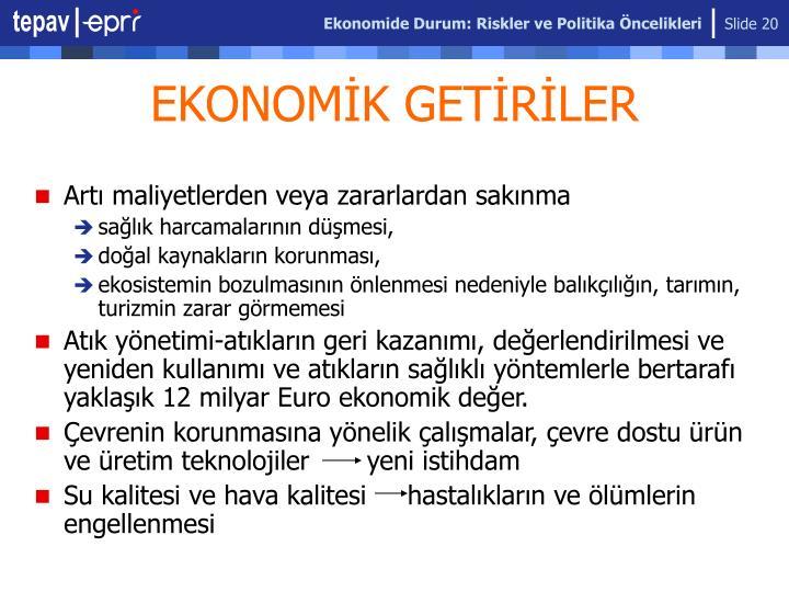Ekonomide Durum: Riskler ve Politika Öncelikleri
