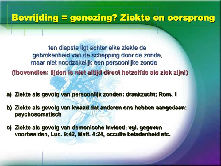 Bevrijding = genezing? Ziekte en oorsprong