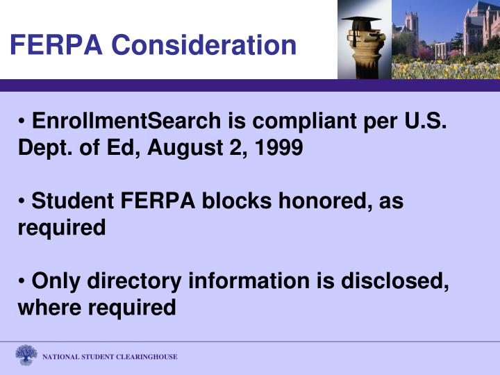 EnrollmentSearch is compliant per U.S. Dept. of Ed, August 2, 1999