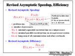 revised asymptotic speedup efficiency