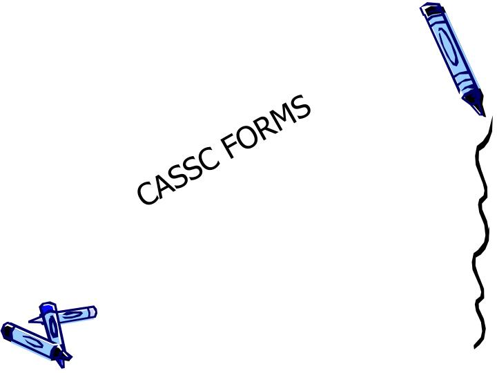 CASSC FORMS