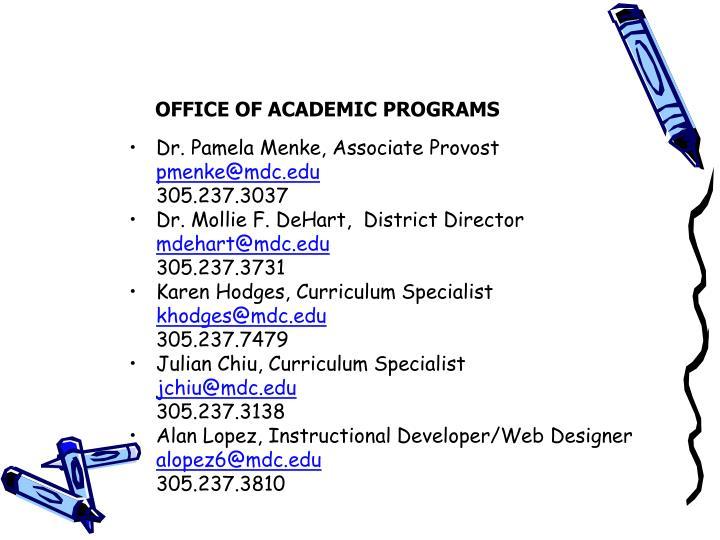 OFFICE OF ACADEMIC PROGRAMS