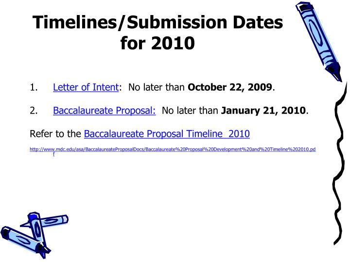 Timelines/Submission Dates for 2010
