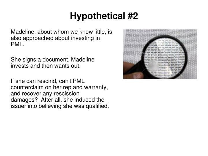 Hypothetical #2