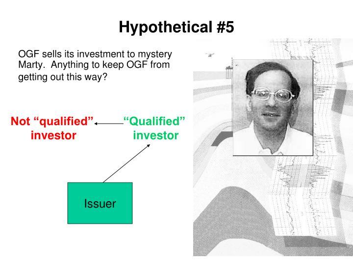 Hypothetical #5