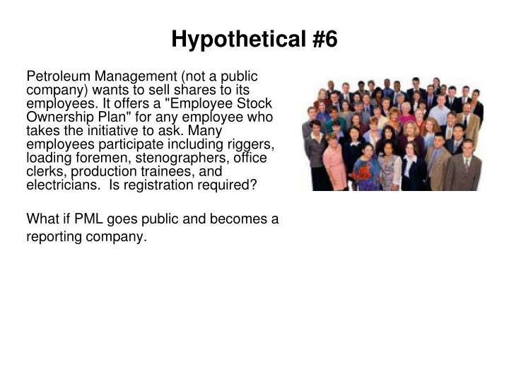 Hypothetical #6