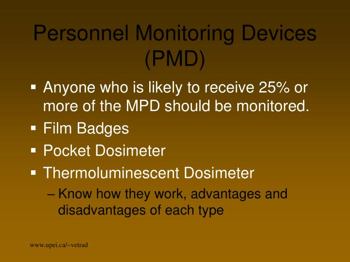 Personnel Monitoring Devices (PMD)