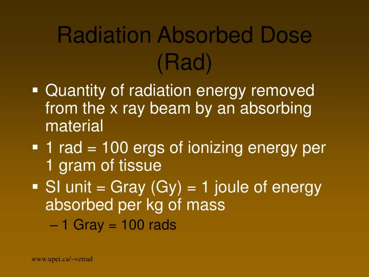 Radiation Absorbed Dose (Rad)