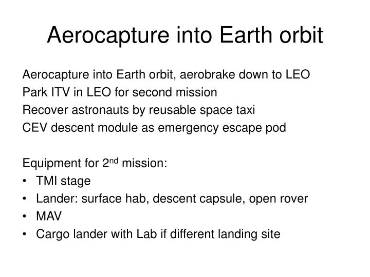 Aerocapture into Earth orbit