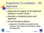 programme co ordinator 3d alignment