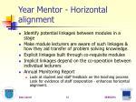 year mentor horizontal alignment