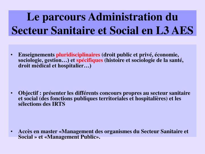 Le parcours Administration du Secteur Sanitaire et Social en L3 AES