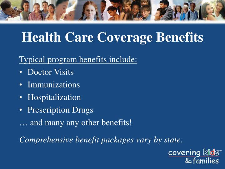 Health Care Coverage Benefits