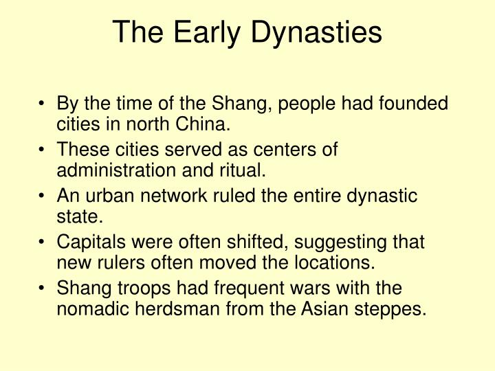 The Early Dynasties