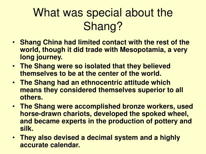 What was special about the Shang?