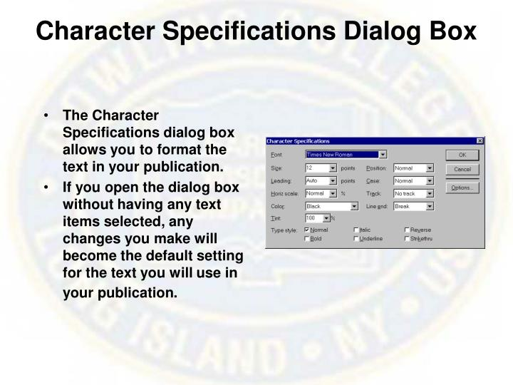 Character Specifications Dialog Box