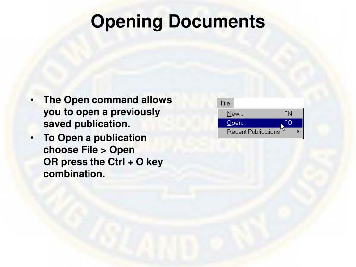 Opening Documents