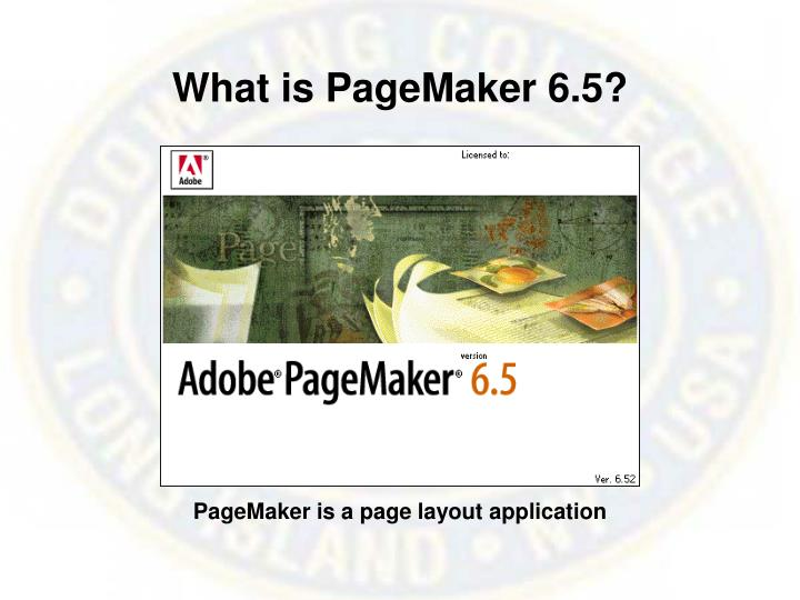 What is PageMaker 6.5?