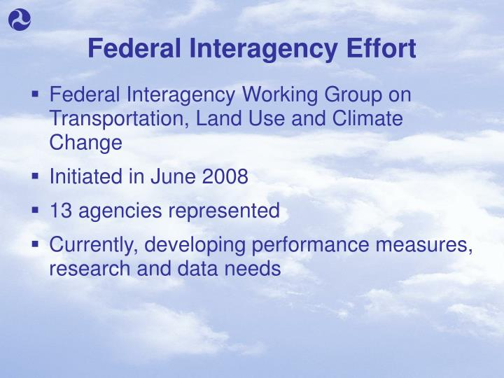 Federal Interagency Effort