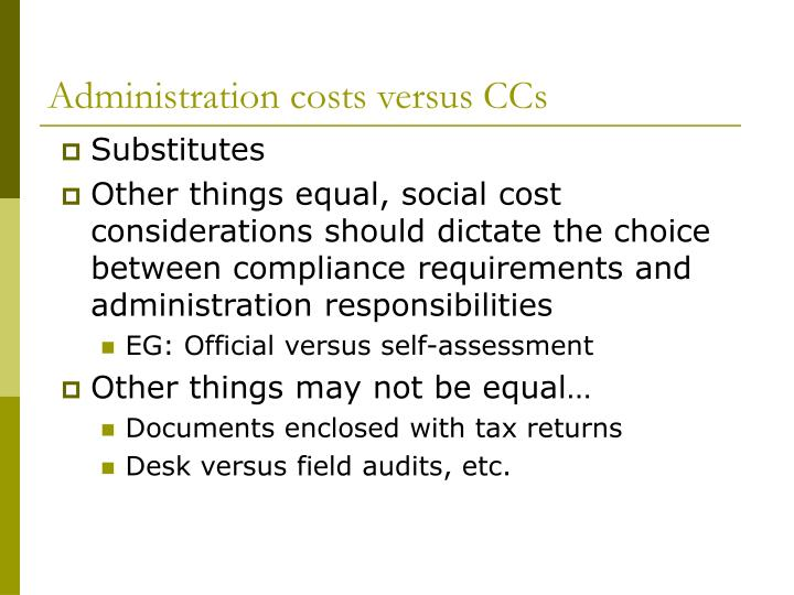 Administration costs versus CCs