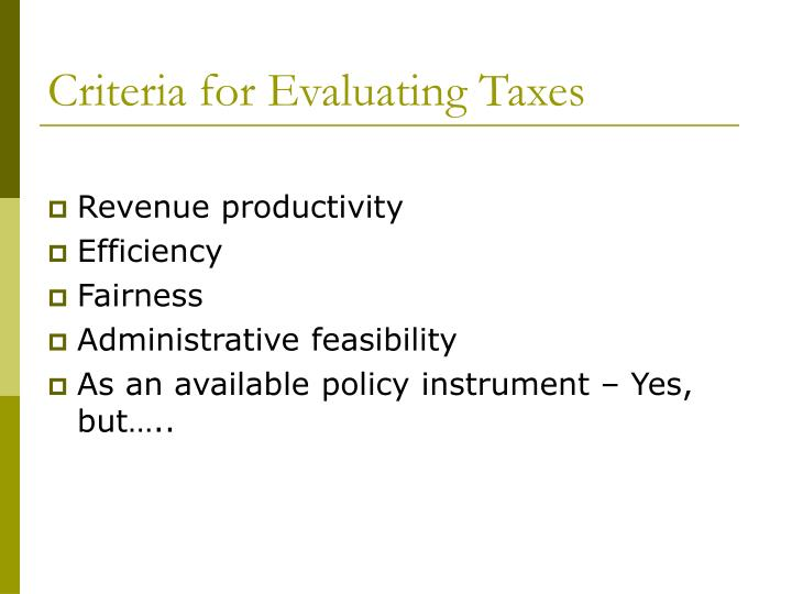 Criteria for Evaluating Taxes