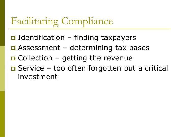 Facilitating Compliance